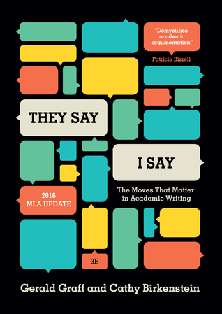 "Review: ""They Say / I Say"": The Moves That Matter in Academic Writing"
